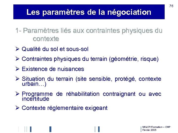 Les paramètres de la négociation 76 1 - Paramètres liés aux contraintes physiques du