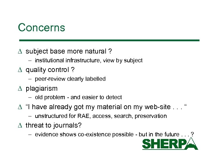 Concerns D subject base more natural ? – institutional infrastructure, view by subject D