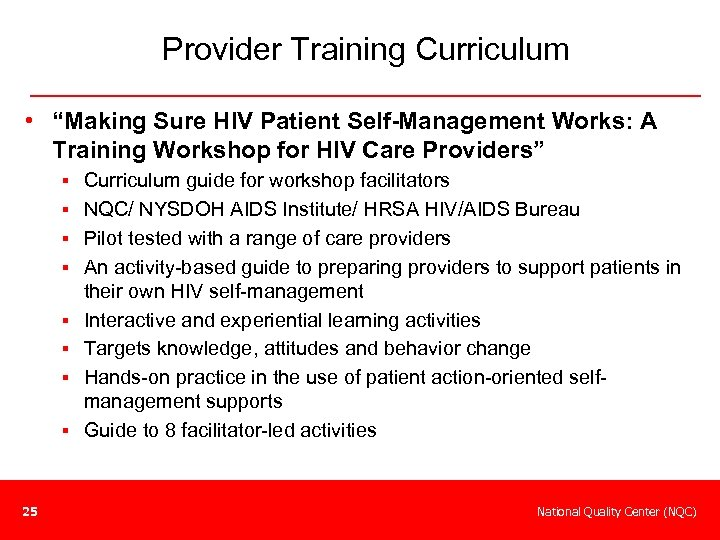 "Provider Training Curriculum • ""Making Sure HIV Patient Self-Management Works: A Training Workshop for"