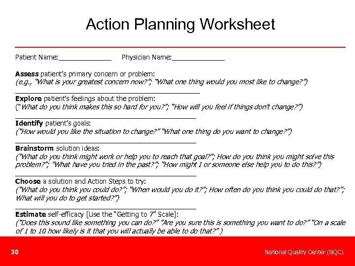 Action Planning Worksheet Patient Name: _______ Physician Name: _______ Assess patient's primary concern or