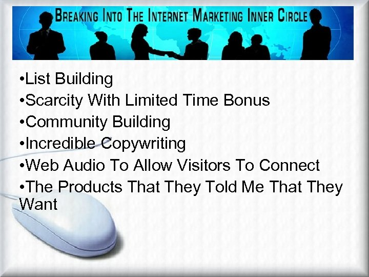 Techniques Used On Site • List Building • Scarcity With Limited Time Bonus •