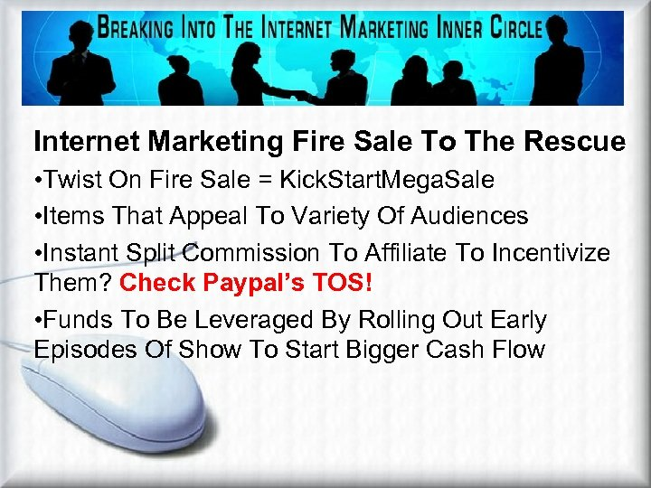 Help From A Fire Sale Internet Marketing Fire Sale To The Rescue • Twist