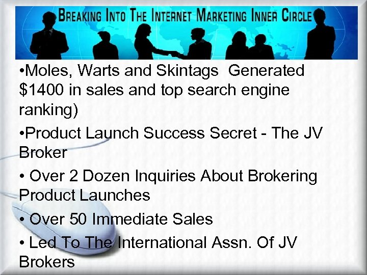 Affiliate Marketing Methods Examples of Article Marketing • Moles, Warts and Skintags Generated $1400