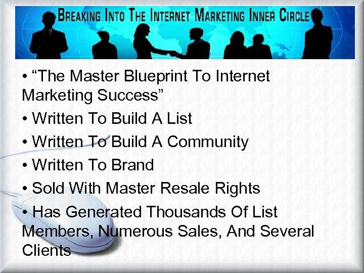 "Affiliate Marketing Methods Viral Ebook • ""The Master Blueprint To Internet Marketing Success"" •"