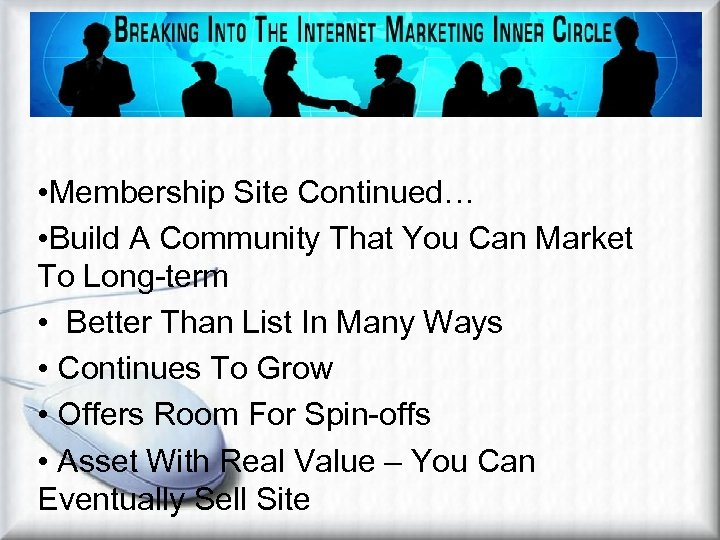 Stealth Affiliate Marketing Metho – Membership Site • Membership Site Continued… • Build A