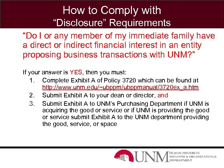 """How to Comply with """"Disclosure"""" Requirements """"Do I or any member of my immediate"""