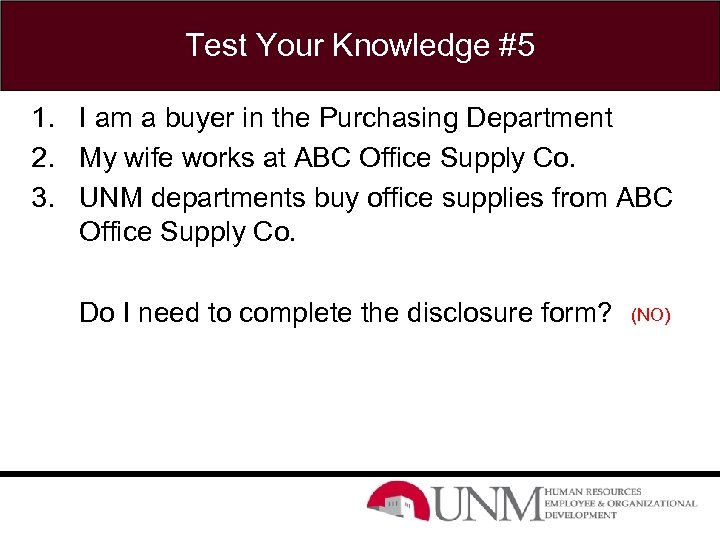 Test Your Knowledge #5 1. I am a buyer in the Purchasing Department 2.