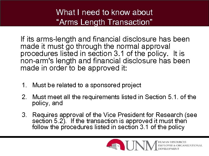 """What I need to know about """"Arms Length Transaction"""" If its arms-length and financial"""