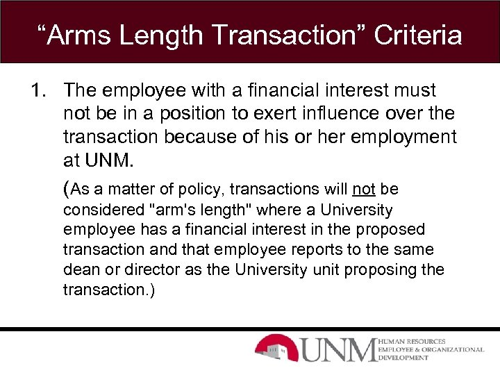 """""""Arms Length Transaction"""" Criteria 1. The employee with a financial interest must not be"""