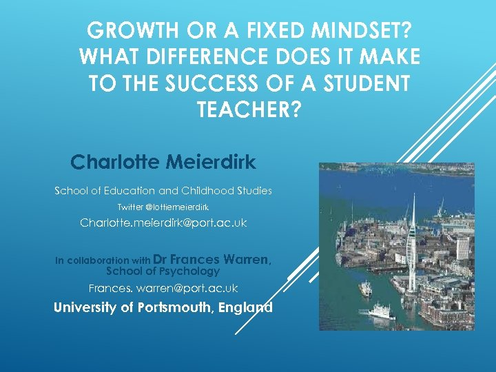 GROWTH OR A FIXED MINDSET? WHAT DIFFERENCE DOES IT MAKE TO THE SUCCESS OF