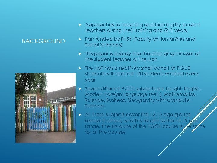 BACKGROUND Approaches to teaching and learning by student teachers during their training and