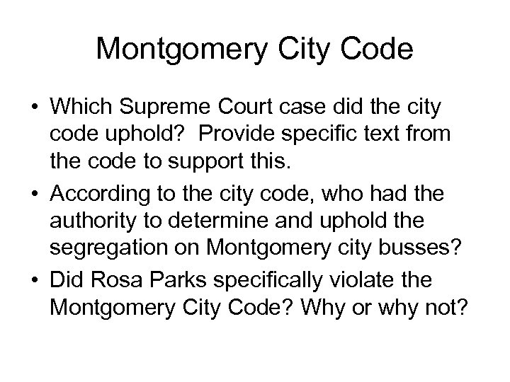 Montgomery City Code • Which Supreme Court case did the city code uphold? Provide