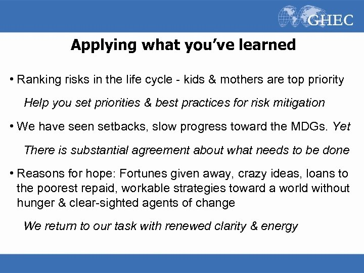 Applying what you've learned • Ranking risks in the life cycle - kids &