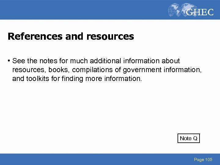 References and resources • See the notes for much additional information about resources, books,