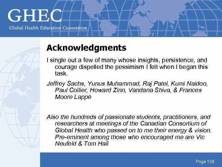 Acknowledgments I single out a few of many whose insights, persistence, and courage dispelled