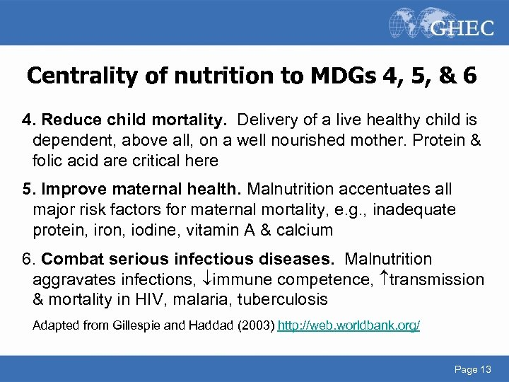 Centrality of nutrition to MDGs 4, 5, & 6 4. Reduce child mortality. Delivery
