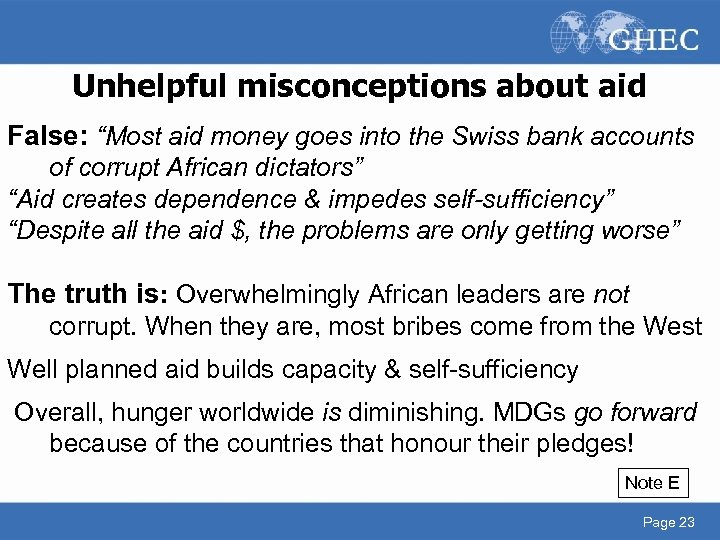 """Unhelpful misconceptions about aid False: """"Most aid money goes into the Swiss bank accounts"""