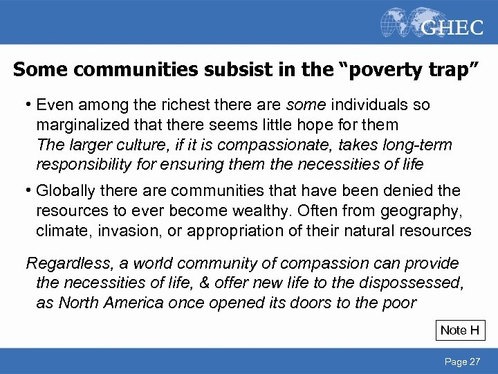 """Some communities subsist in the """"poverty trap"""" • Even among the richest there are"""
