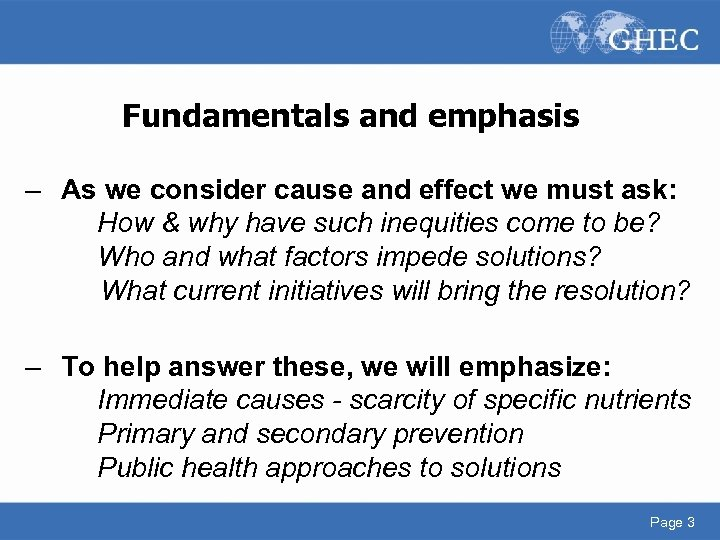 Fundamentals and emphasis – As we consider cause and effect we must ask: How