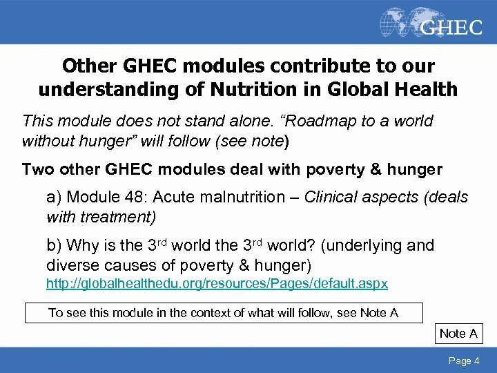 Other GHEC modules contribute to our understanding of Nutrition in Global Health This module