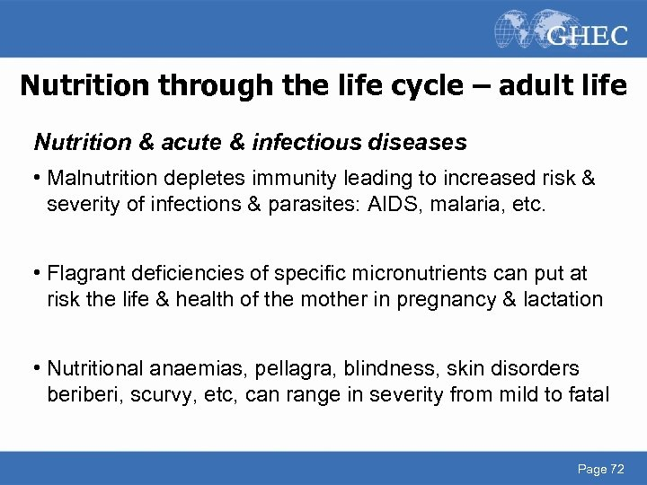Nutrition through the life cycle – adult life Nutrition & acute & infectious diseases