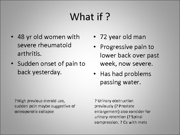 What if ? • 48 yr old women with • 72 year old man