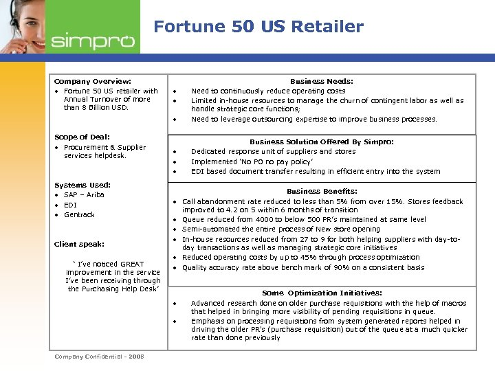 Fortune 50 US Retailer Company Overview: • Fortune 50 US retailer with Annual Turnover