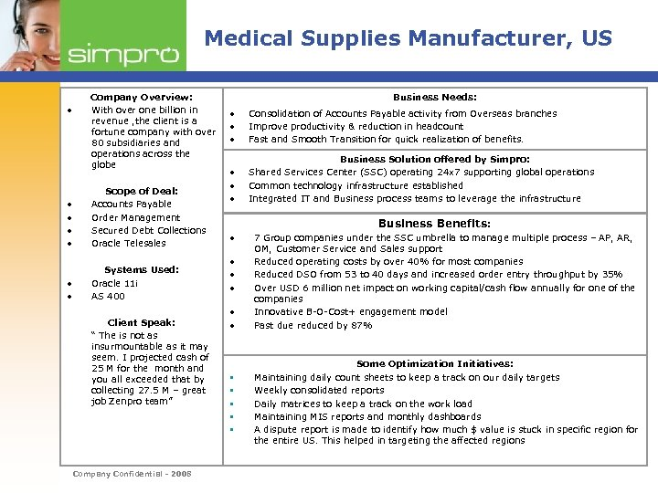 Medical Supplies Manufacturer, US • Company Overview: With over one billion in revenue ,