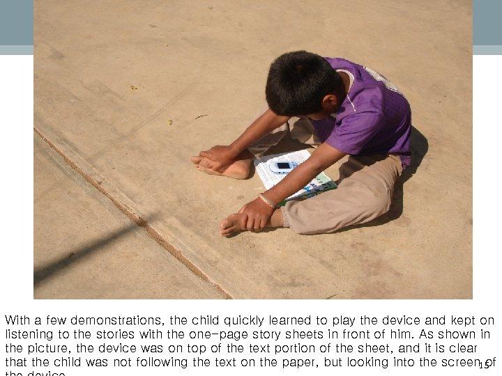 마스터 부제목 스타일 편집 With a few demonstrations, the child quickly learned to play