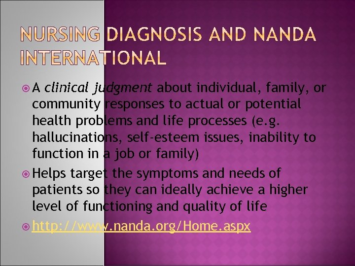 A clinical judgment about individual, family, or community responses to actual or potential