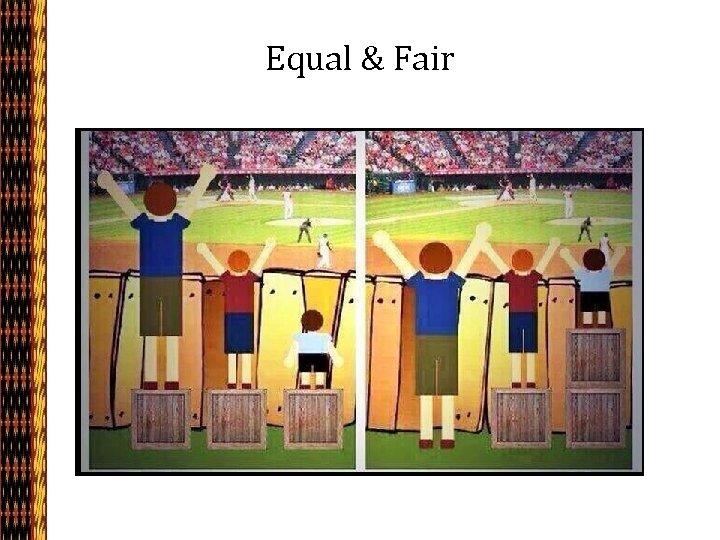 Equal & Fair