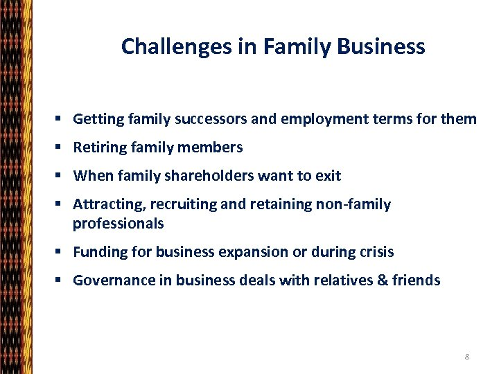 Challenges in Family Business § Getting family successors and employment terms for them §