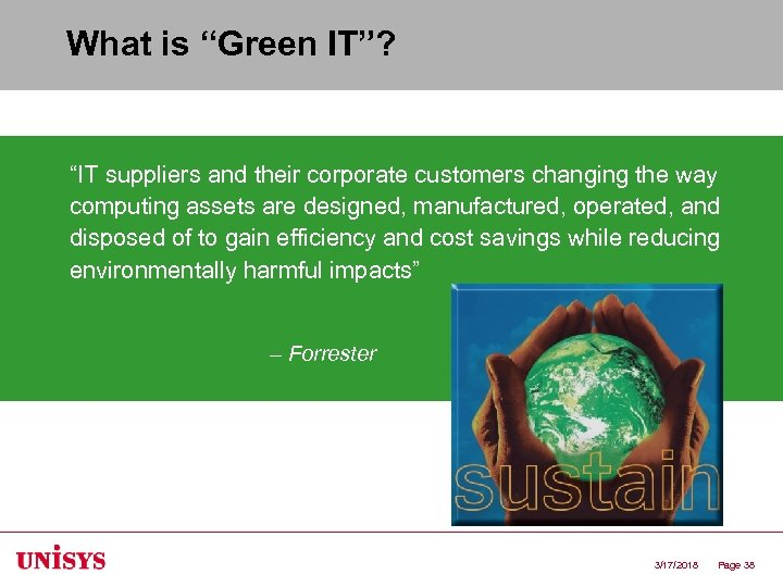 "What is ""Green IT""? ""IT suppliers and their corporate customers changing the way computing"