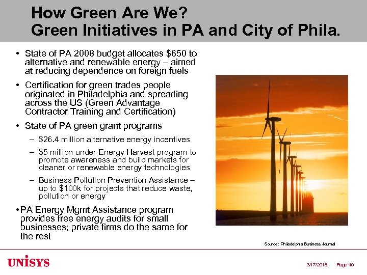 How Green Are We? Green Initiatives in PA and City of Phila. • State