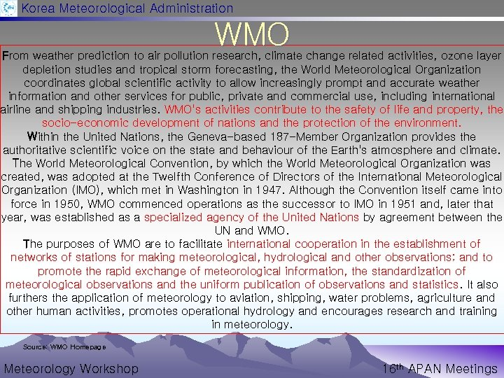 Korea Meteorological Administration WMO From weather prediction to air pollution research, climate change related