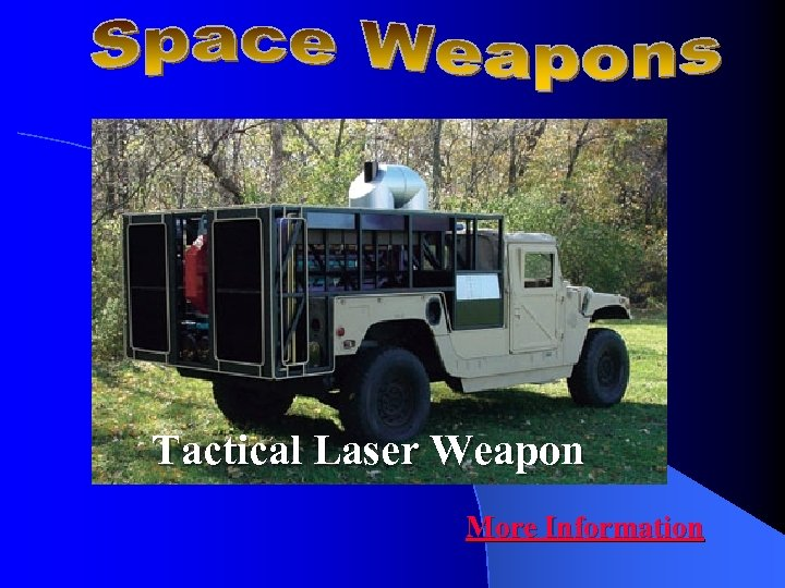 Tactical Laser Weapon More Information