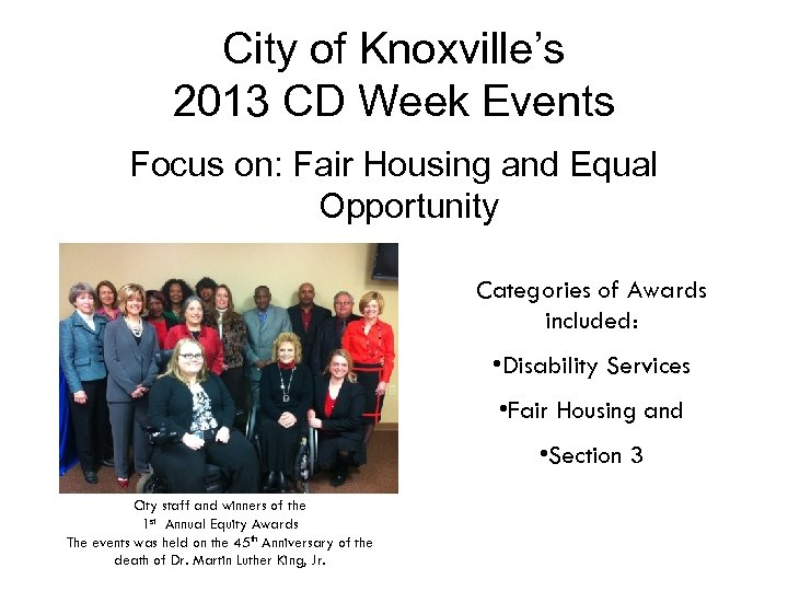 City of Knoxville's 2013 CD Week Events Focus on: Fair Housing and Equal Opportunity