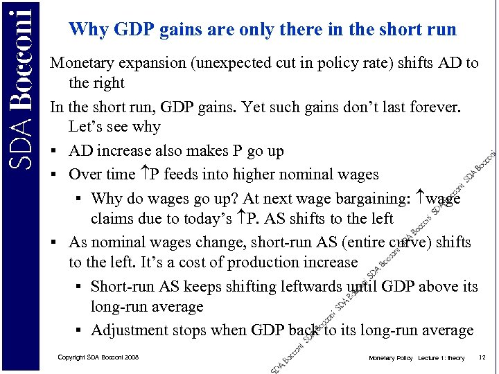Why GDP gains are only there in the short run Monetary expansion (unexpected cut