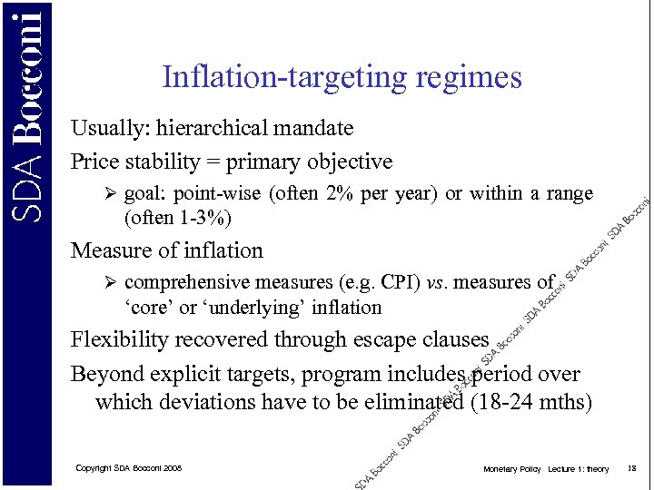 Inflation-targeting regimes Usually: hierarchical mandate Price stability = primary objective Ø goal: point-wise (often