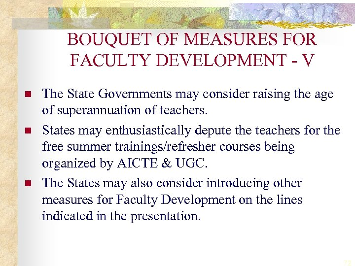 BOUQUET OF MEASURES FOR FACULTY DEVELOPMENT - V n n n The State Governments