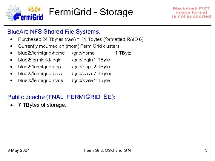 Fermi. Grid - Storage Blue. Arc NFS Shared File Systems: Purchased 24 Tbytes (raw)
