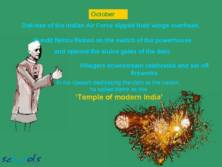 October 1963 Dakotas of the Indian Air Force dipped their wings overhead. Pundit Nehru