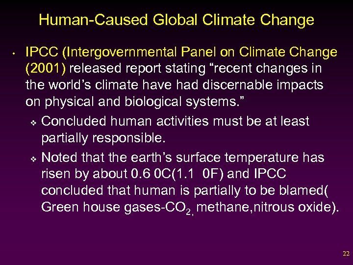 Human-Caused Global Climate Change • IPCC (Intergovernmental Panel on Climate Change (2001) released report