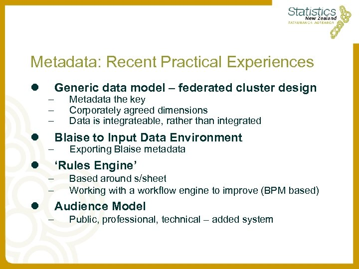 Metadata: Recent Practical Experiences l l – – l Generic data model – federated