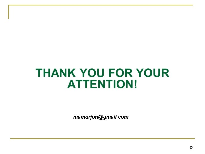 mamurjon@gmail. com 20