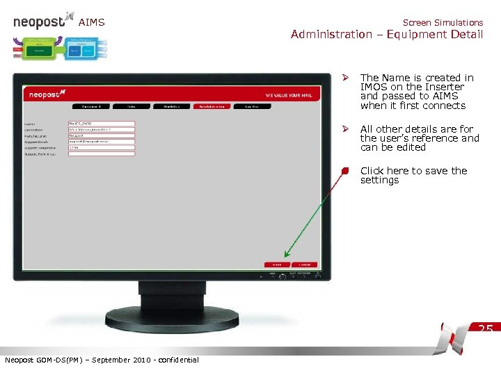AIMS Screen Simulations Administration – Equipment Detail Ø The Name is created in IMOS