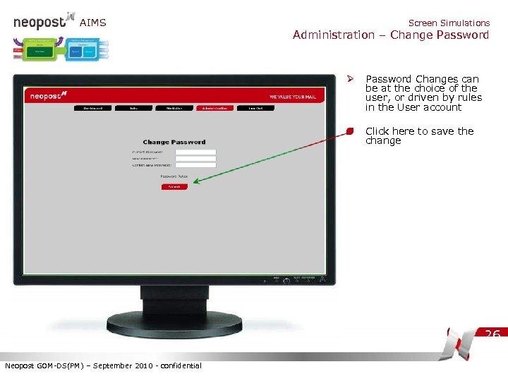 AIMS Screen Simulations Administration – Change Password Ø Password Changes can be at the
