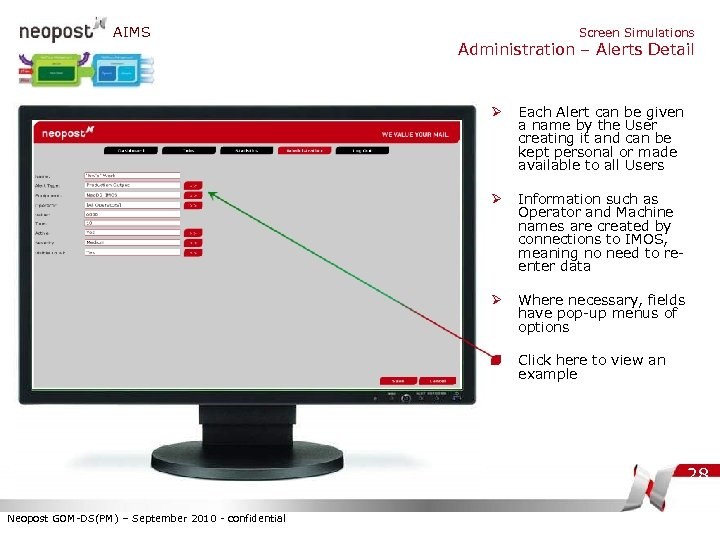 AIMS Screen Simulations Administration – Alerts Detail Ø Each Alert can be given a