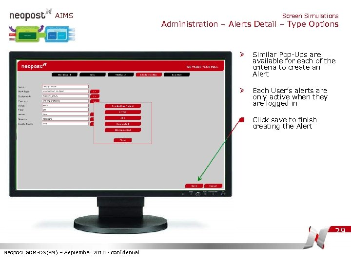 AIMS Screen Simulations Administration – Alerts Detail – Type Options Ø Similar Pop-Ups are