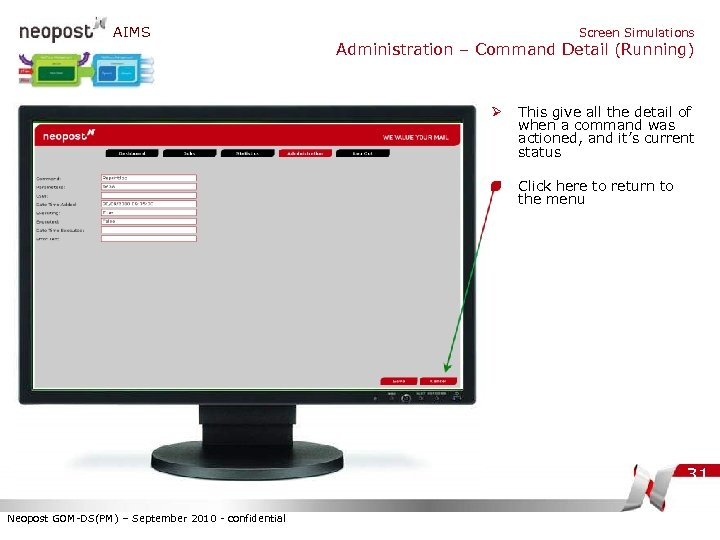 AIMS Screen Simulations Administration – Command Detail (Running) Ø This give all the detail